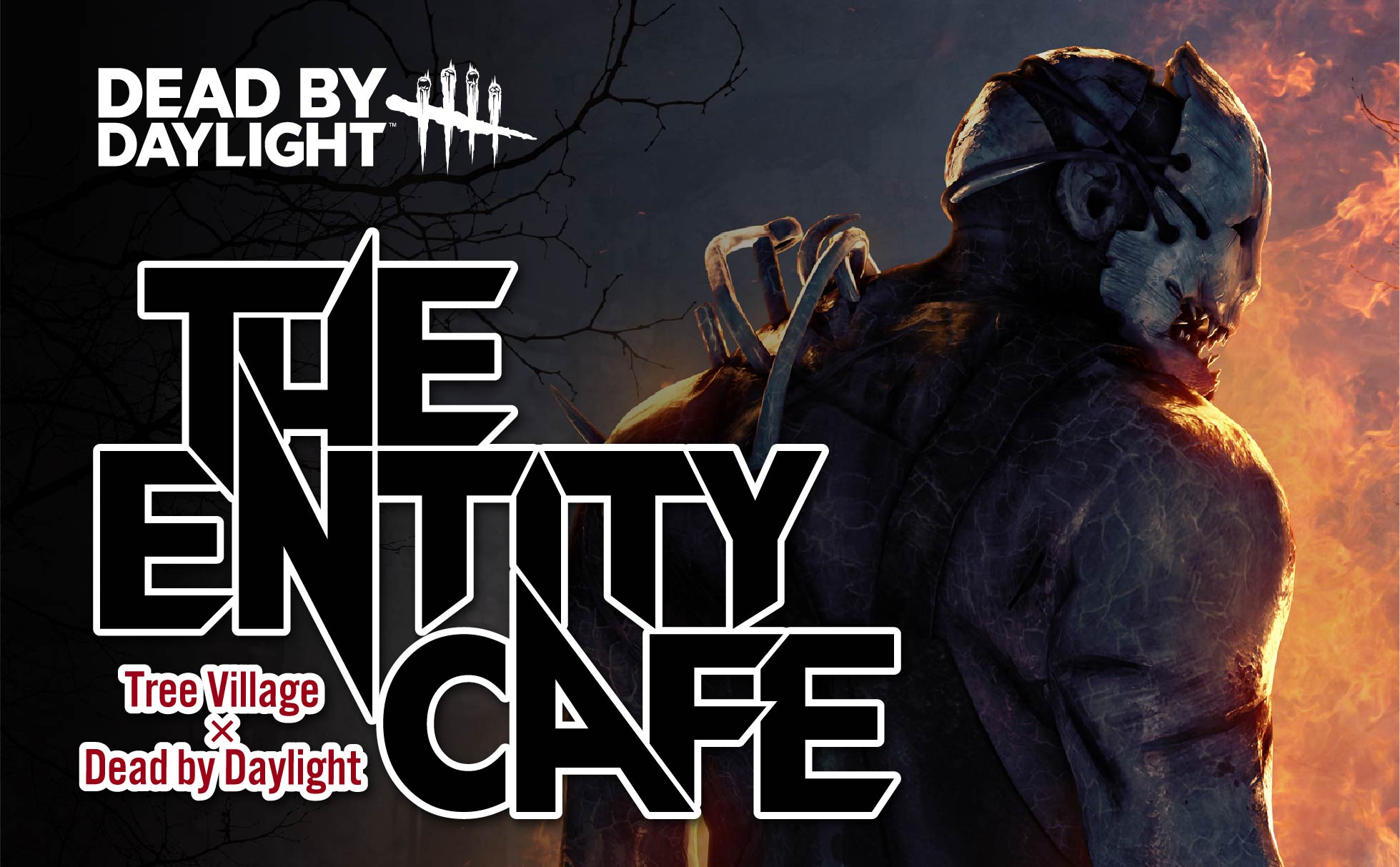 DEAD BY DAYLIGHT The Entity Cafe